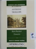 Barchester Towers written by Anthony Trollope performed by Stephen Thorne on Cassette (Unabridged)