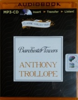 Barchester Towers written by Anthony Trollope performed by Stephen Thorne on MP3 CD (Unabridged)