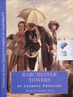 Barchester Towers written by Anthony Trollope performed by TImothy West on Cassette (Unabridged)