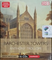 Barchester Towers written by Anthony Trollope performed by Timothy West on CD (Unabridged)