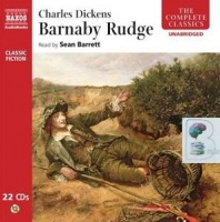 Barnaby Rudge written by Charles Dickens performed by Sean Barrett on CD (Unabridged)