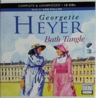 Bath Tangle written by Georgette Heyer performed by Sian Phillips on CD (Unabridged)