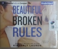 Beautiful Broken Rules written by Kimberly Lauren performed by Eva Kantor on CD (Unabridged)