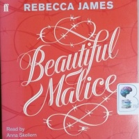 Beautiful Malice written by Rebecca James performed by Anna Skellern on CD (Unabridged)