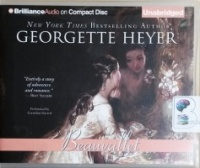 Beauvallet written by Georgette Heyer performed by Cornelius Garrett on CD (Unabridged)
