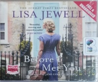 Before I Met You written by Lisa Jewell performed by Jane Collingwood on CD (Unabridged)