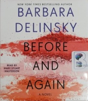 Before and Again written by Barbara Delinsky performed by Mary Stuart Masterson on CD (Unabridged)