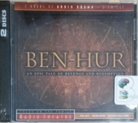 Ben-Hur written by Lew Wallace performed by Radio Theatre Team on CD (Unabridged)