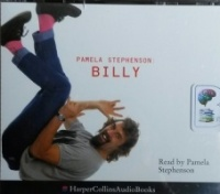 Billy written by Pamela Stephenson performed by Pamela Stephenson on CD (Abridged)