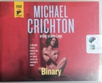 Binary written by Michael Crichton as John Lange performed by Christopher Lane on CD (Unabridged)