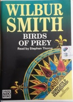 Birds of Prey written by Wilbur Smith performed by Stephen Thorne on Cassette (Unabridged)
