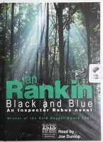 Black and Blue written by Ian Rankin performed by Joe Dunlop on Cassette (Unabridged)