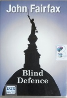 Blind Defense written by John Fairfax performed by Daniel Weyman on MP3 CD (Unabridged)
