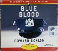 Blue Blood written by Edward Conlon performed by Tom Stechschulte on CD (Unabridged)