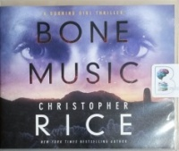 Bone Music written by Christopher Rice performed by Lauren Ezzo on CD (Unabridged)