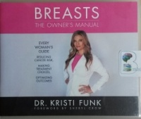 Breasts - The Owners Manual written by Dr. Kristi Funk performed by Jaimee Paul on CD (Unabridged)