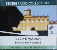 Brideshead Revisited written by Evelyn Waugh performed by Ben Miles, Jeremy Bamber, Eleanor Bron and Edward Petherbridge on CD (Abridged)