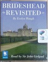 Brideshead Revisited written by Evelyn Waugh performed by Sir John Gielgud on Cassette (Abridged)