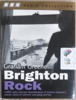 Brighton Rock written by Graham Greene performed by Stephen Mackintosh, Kenneth Cranham and Maurice Denham on Cassette (Abridged)
