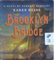 Brooklyn Bridge written by Karen Hesse performed by Fred Berman on CD (Unabridged)
