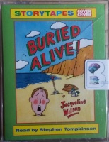 Buried Alive! written by Jacqueline Wilson performed by Stephen Tompkinson on Cassette (Unabridged)