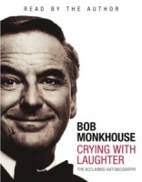 Crying with Laughter written by Bob Monkhouse performed by Bob Monkhouse on Cassette (Abridged)