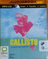 Callisto written by Torsten Krol performed by Curt Skinner on MP3 CD (Unabridged)