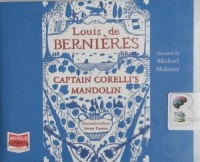 Captain Corelli's Mandolin written by Louis de Bernieres performed by Michael Maloney on CD (Unabridged)