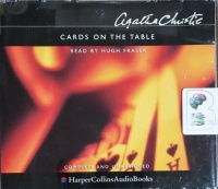 Cards on the Table written by Agatha Christie performed by Hugh Fraser on CD (Unabridged)