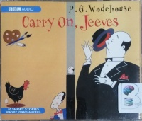 Carry On, Jeeves written by P.G. Wodehouse performed by Jonathan Cecil on CD (Unabridged)