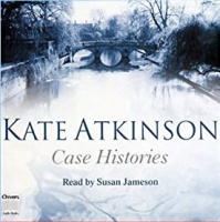 Case Histories written by Kate Atkinson performed by Susan Jameson on Cassette (Unabridged)