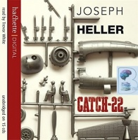 Catch 22 written by Joseph Heller performed by Trevor White on CD (Unabridged)