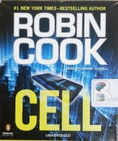 Cell written by Robin Cook performed by George Guidall on CD (Unabridged)