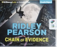 Chain of Evidence written by Ridley Pearson performed by Dick Hill on CD (Unabridged)
