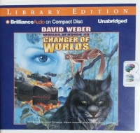 Changer of Worlds - Worlds of Honor No. 3 written by David Weber performed by Lauren Fortgang, Allyson Johnson, Victor Bevine and L.J. Ganser on CD (Unabridged)