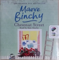 Chestnut Street written by Maeve Binchy performed by Kate Binchy on CD (Unabridged)
