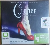 Cinder written by Marissa Meyer performed by Rebecca Soler on MP3 CD (Unabridged)