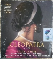 Cleopatra - A Life written by Stacy Schiff performed by Robin Miles on Audio CD (Unabridged)