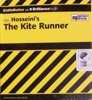 CliffNotes - On Hosseini's The Kite Runner written by Richard Wasowski MA performed by Luke Daniels on MP3 CD (Unabridged)