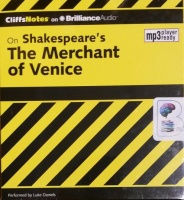 CliffNotes - On Shakespeare's The Merchant of Venice written by Waldo F. McNeir PhD performed by Luke Daniels on MP3 CD (Unabridged)
