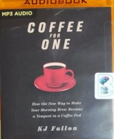 Coffee for One written by K.J. Fallon performed by James Anderson Foster on MP3 CD (Unabridged)
