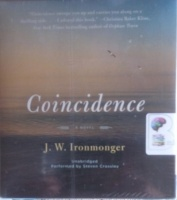 Coincidence written by J.W. Ironmonger performed by Steven Crossley on Audio CD (Unabridged)