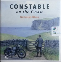 Constable on the Coast written by Nicholas Rhea performed by Christopher Scott on CD (Unabridged)