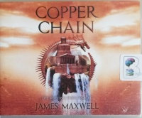 Copper Chain - The Shifting Tides Book Three written by James Maxwell performed by Simon Vance on CD (Unabridged)