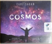 Cosmos - A Personal Voyage written by Carl Sagan performed by Seth MacFarlane, LeVar Burton, Neil deGrasse Tyson and Ann Druyan on CD (Unabridged)