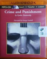 Crime and Punishment written by Fyodor Dostoevsky performed by George Guidall on MP3 CD (Unabridged)