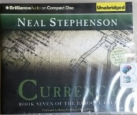 Currency - Book Seven of the Baroque Cycle written by Neal Stephenson performed by Simon Prebble and Kevin Pariseau on CD (Unabridged)