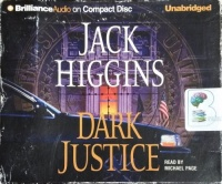 Dark Justice written by Jack Higgins performed by Michael Page on CD (Unabridged)