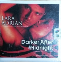 Darker After Midnight written by Lara Adrian performed by Hillary Huber on CD (Unabridged)