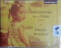 Daughters for a Time written by Jennifer Handford performed by Tanya Eby on CD (Unabridged)